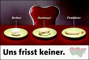 """Uns frisst keiner. Kampagnenmotiv """"Das Ruhrgebiet. Ein starkes Stück Deutschland"""", 1985 - 1996 ©KVR/RVR"""