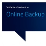 TAROX Data Cloudservices, Online Backup, Broschüre 2015