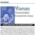 Rubens: Warum lieben Wissenschaftler Fremdwörter? Das habe ich für Rubens Universitätsmagazin Bochum recherchiert.